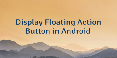 Display Floating Action Button in Android