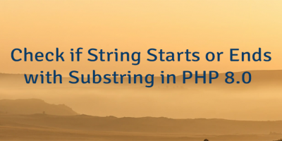Check if String Starts or Ends with Substring in PHP 8.0
