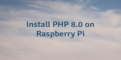 Install PHP 8.0 on Raspberry Pi