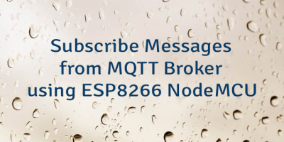Subscribe Messages from MQTT Broker using ESP8266 NodeMCU