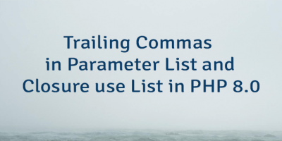 Trailing Commas in Parameter List and Closure use List in PHP 8.0