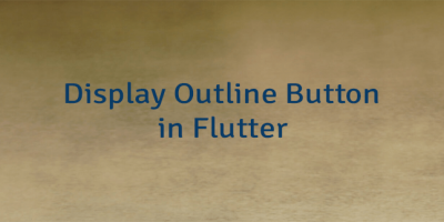 Display Outline Button in Flutter