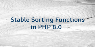 Stable Sorting Functions in PHP 8.0