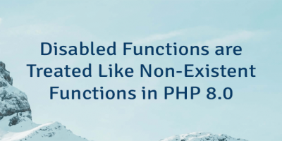 Disabled Functions are Treated Like Non-Existent Functions in PHP 8.0