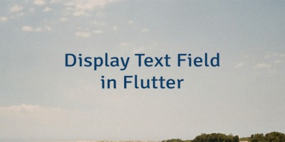 Display Text Field in Flutter
