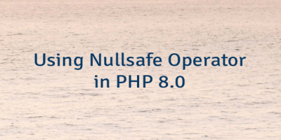 Using Nullsafe Operator in PHP 8.0