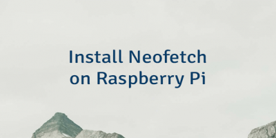 Install Neofetch on Raspberry Pi