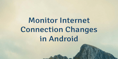 Monitor Internet Connection Changes in Android