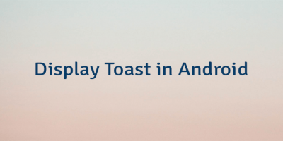 Display Toast in Android