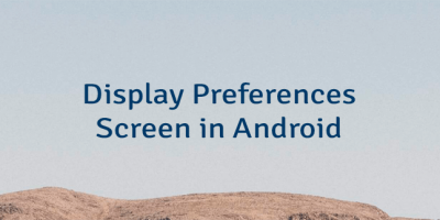 Display Preferences Screen in Android