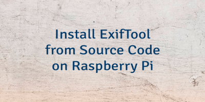 Install ExifTool from Source Code on Raspberry Pi