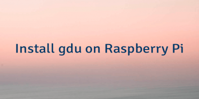 Install gdu on Raspberry Pi